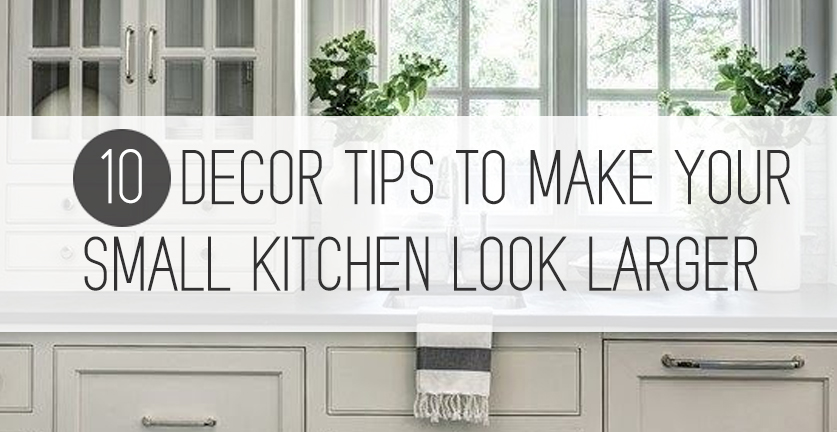 Tips For Making A Small Kitchen Look Larger