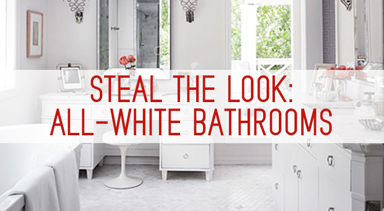 Steal The Look All White Bathrooms Kitchen Bath Trends